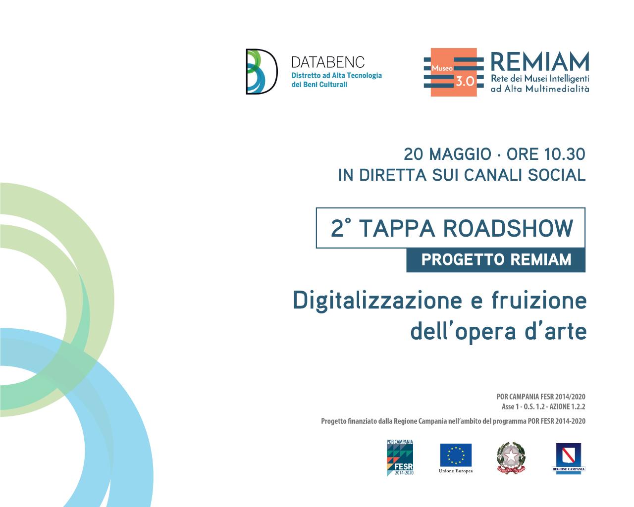 """""""Digitalizzazione e fruizione dell'opera d'arte"""", domani 20 maggio seconda tappa del roadshow del progetto REMIAM"""""""