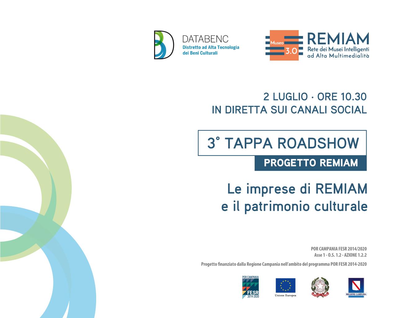 """""""Le imprese di REMIAM e il patrimonio culturale"""", venerdì 2 luglio terza tappa del roadshow del progetto REMIAM"""